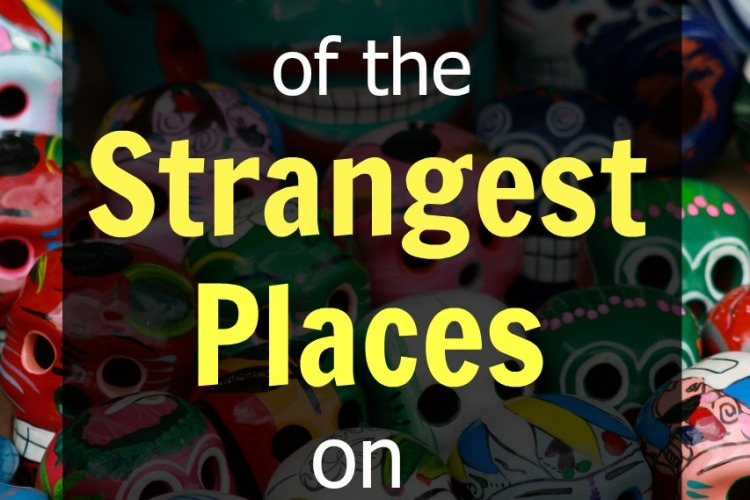 strangest-places-on-earth